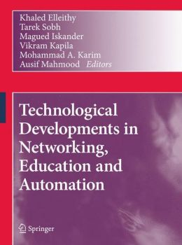 Technological Developments in Networking, Education and Automation