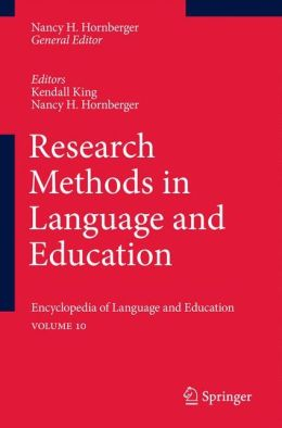 Research Methods in Language and Education: Encyclopedia of Language and EducationVolume 10