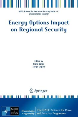 Energy Options Impact on Regional Security