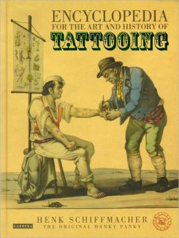 Encyclopedia For The Art And History Of Tattooing