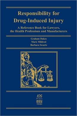 Responsibility For Drug-Induced Injury