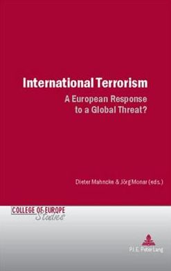 International Terrorism: A European Response to a Global Threat?