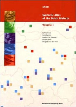 Syntactic Atlas of the Dutch Dialects (SAND): Volume I: Pronouns, Agreement and Dependencies