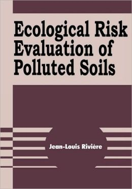 Ecological Risk Evaluation Of Polluted Soils