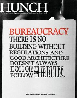 Hunch 12: Bureaucracy