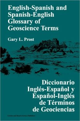 English-Spanish And Spanish-English Glossary Of Geoscience Terms T Uberall