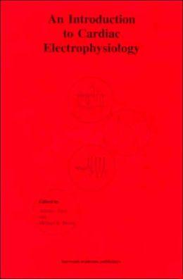 An Introduction to Cardiac Electrophysiology