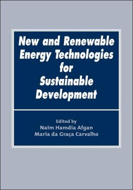 New and Renewable Energy Technologies for Sustainable Developement