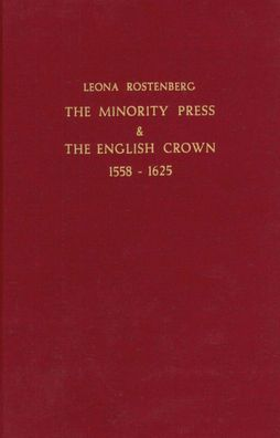 The Minority Press & The English Crown 1558-1625