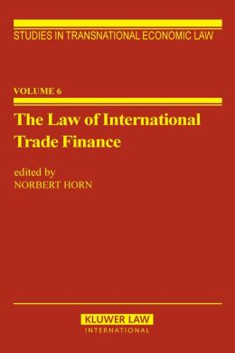 The Law Of International Trade Finance