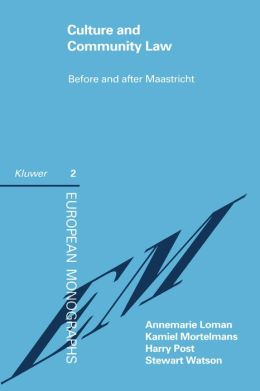 Culture And Community Law Before And After Maastricht