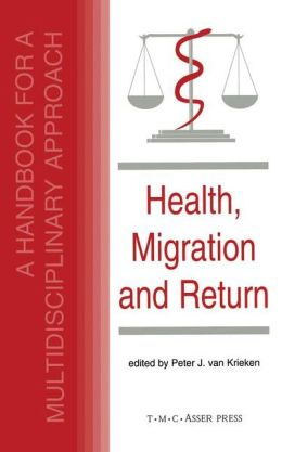 Health, Migration and Return:A Handbook for a Multidisciplinary Approach