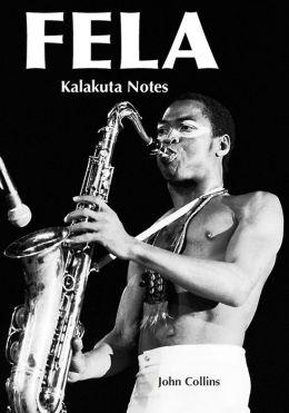 Fela: Kalakuta Notes