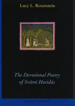 The Devotional Poetry of Svami Haridas: A Study of Early Braj Bhasa Verse