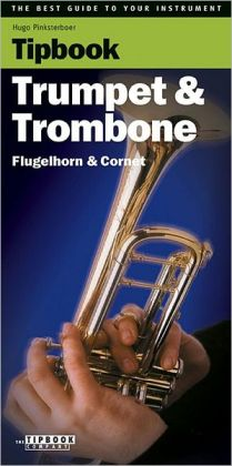 Tipbook - Trumpet and Trombone