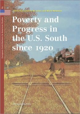 Poverty and Progress in the U. S. South since 1920