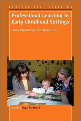 Professional Learning In Early Childhood Settings