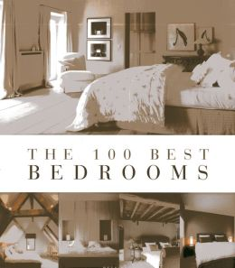 The 100 Best Bedrooms