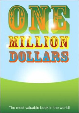 One Million Dollars: The Most Valuable Book in the World!