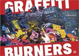 Graffiti Burners