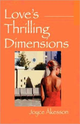 Love's Thrilling Dimensions