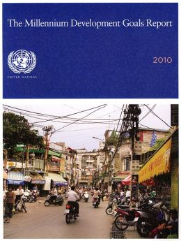 The Millennium Development Goals Report 2010
