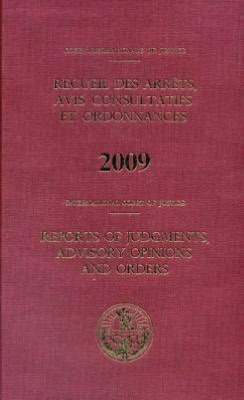 Reports of Judgments, Advisory Opinions and Orders: 2009 Bound