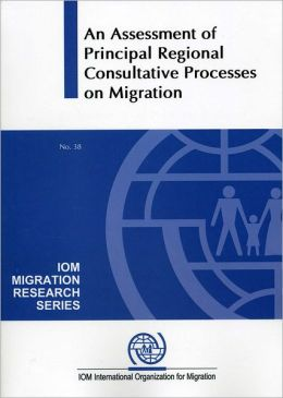 An Assessment of Principal Consultative Processes on Migration