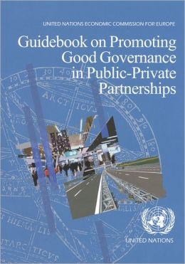 Guidebook on Promoting Good Governance in Public-Private Partnerships