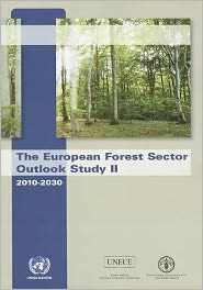 European Forest Sector Outlook Study II: 2010 - 2030