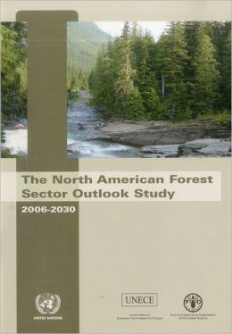 North American Forest Sector Outlook Study 2006-2030