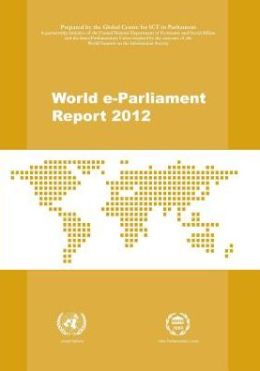 World E-Parliament Report 2012