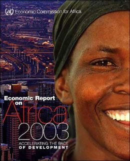Economic Report on Africa Accelerating the Pace of Development