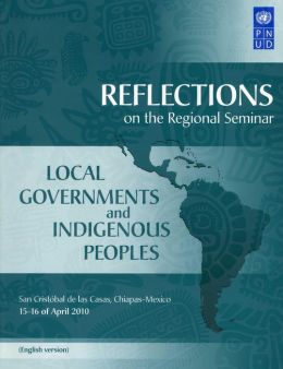 Reflections on the Regional Seminar on Local Governments and Indigenous Peoples