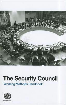 The Security Council: Working Methods Handbook