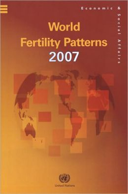 World Fertility Patterns 2007 (wall Chart)