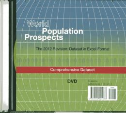 World Population Prospects (DVD-ROM): The 2012 Revision - Comprehensive Dataset in Excel