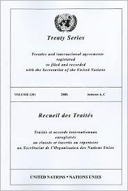 Treaty Series 2381 2006 Annexes A, C