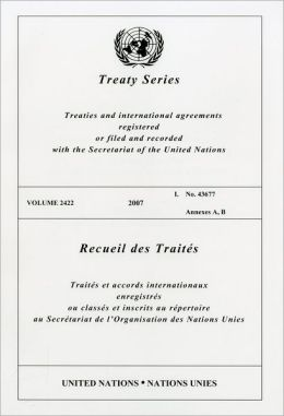 Treaty Series 2422 2007 I: No 43677 Annexes A, B
