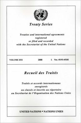 Treaty Series 2532 2008 I: 45193-45202