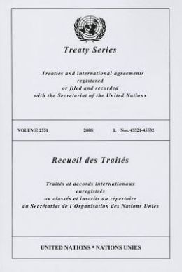 Treaty Series 2551 2008 I: Nos. 45521-45532