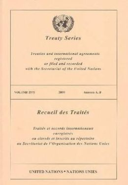 Treaty Series 2575 2009 Annexes A,B