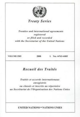 Treaty Series 2505 2008 I: Nos. 44763-44805