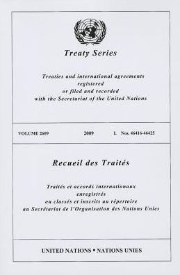 Treaty Series 2609 2009 I: Nos. 46416-46425