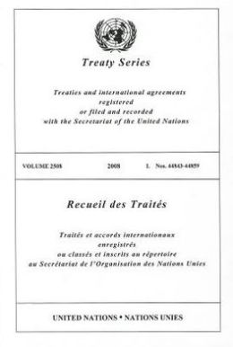 Treaty Series 2508 2008 I Nos. 44843-44859