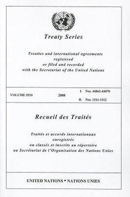 Treaty Series 2510 2008 I: Nos. 44682-44870 II. Nos. 1311-1312