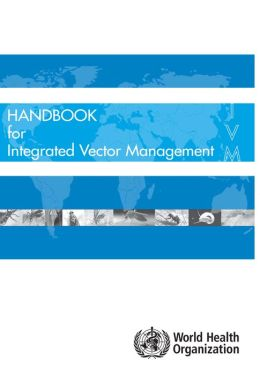Handbook for Integrated Vector Management