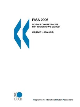 PISA 2006: Science Competencies for Tomorrow's World: Analysis