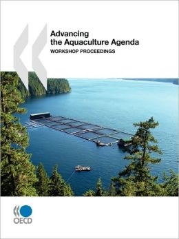Advancing the Aquaculture Agenda Workshop Proceedings