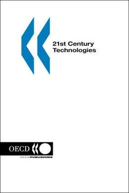 21st Century Technologies: Promises and Perils of a Dynamic Future